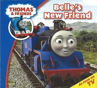 Thomas the Tank book ~ Belle's New Friend ~ Brand new