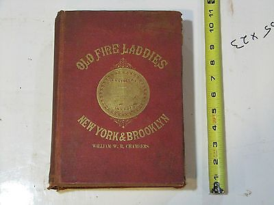 Reminiscences of the Old Fire Laddies 1885 Kernan Brooklyn New York City NYFD