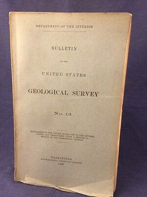 1885 Us Geological Survey Bulletin No 13 Dept of the Interior State Boundaries
