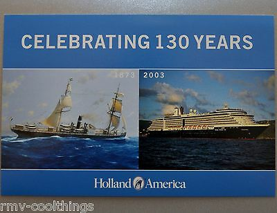 Post Card Holland America Cruise Ship 130Th Anniversary 1873 - 2003 Mail Postal