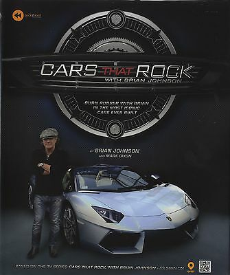 Brian Johnson - 'AC/DC' Lead Singer - Personally Signed 'Cars That Rock' Book.