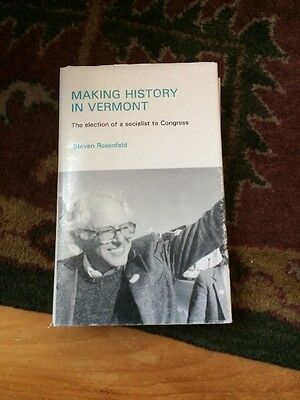 Making history In Vermont Bernie Sanders Rare Book History