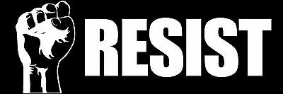 3x9 inch RESIST with Power Fist Bumper Sticker -no not stop trump anti president