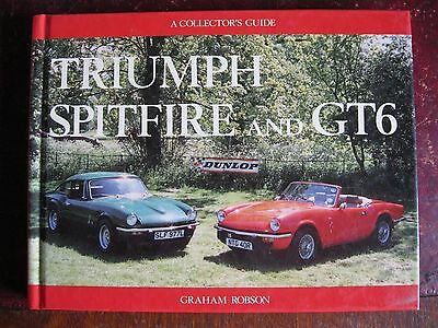 Triumph Spitfire and GT6: A Collector's Guide, Robson, Graham Hardback Book