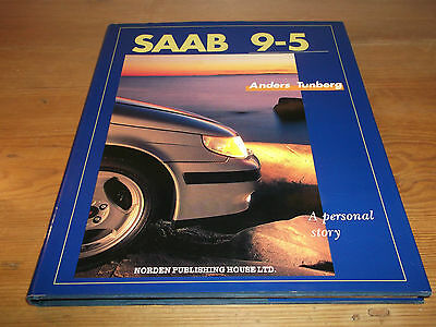 Book. Saab 9-5. A Personal Story. Anders Tunberg. 1997. HB. Free UK P&P.