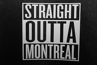 Straight Outta Montreal decal sticker 9x9cm