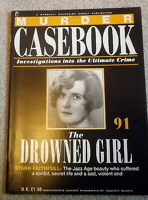 Murder Casebook Magazine No.91 THE DROWNED GIRL  (ANY 4 for £5)