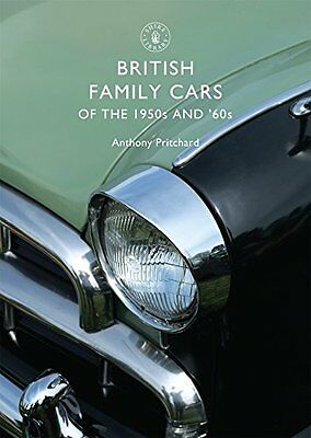 British Family Cars of the 1950s and '60s (Shire Library) New Paperback Book Ant