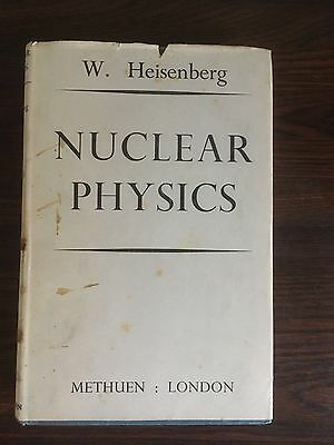 Nuclear Physics by Werner Heisenberg 1st edition 1953