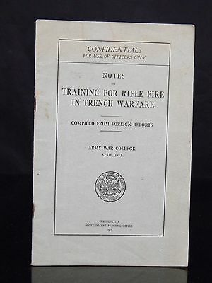 "Rare WW1 1917 "" Training For Rifle Fire In Trench Warfare "" Army War College"