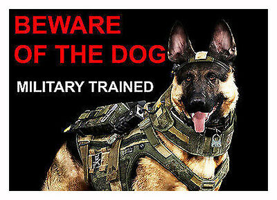Beware Of The Dog - Military Trained - Laminated Sign Fun