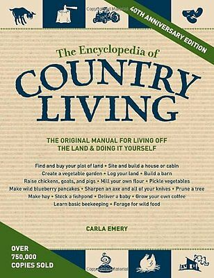 The Encyclopedia of Country Living, 40th Anniversary Edition: The Original Manua