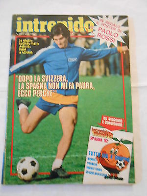 NTREPIDO n.22/1982 - INSERTO SPAGNA 82 + POSTER PAOLO ROSSI  Intrepido n.27 lugl