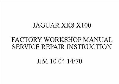 Jaguar Xk8 X100 Factory Workshop Manual Service Repair Instruction
