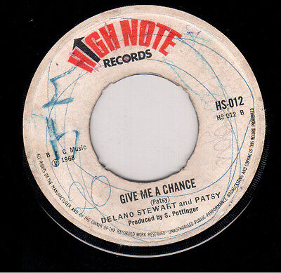 Delano Stewart & Patsy - Give Me A Chance / We Were Lovers - High Note
