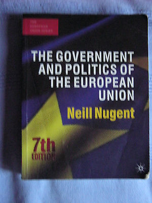 The Government and Politics of the European Union by Neill Nugent (Paperback,...