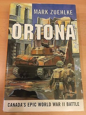 Ortona, Canada's Epic World War II Battle - Mark Zuehlke - Hardcover