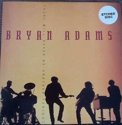 Bryan Adams - There Will Never Be Another Tonight - Etched Disc