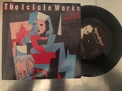 "The Icicle Works - All The Daughters - 7"" Vinyl Single"