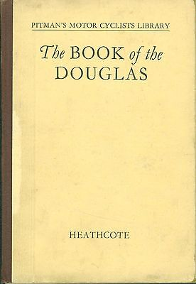Vintage Motorcycle Book The book of the Douglas By Heathcote 1936 Aero Endeavor