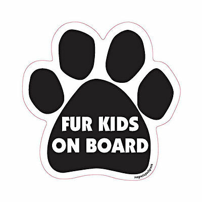Fur Kids On Board Dog Paw Quote Car Magnet