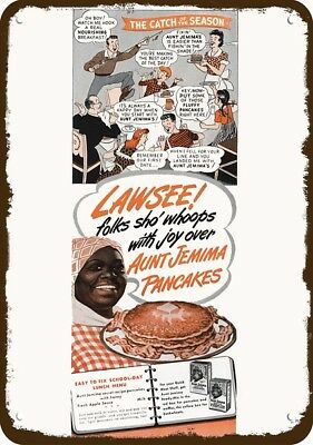 1945 AUNT JEMIMA Racist Dialect Vintage Look Replica Metal Sign - LAWSEE! SHO'