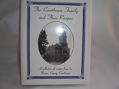 1996 Nassau County Courthouse Family & Their Recipes Cookbook