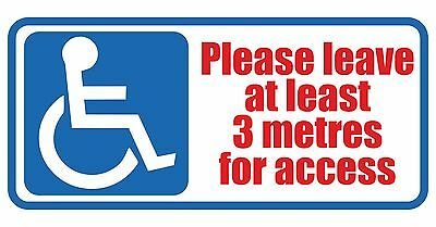 2 X DISABLED PLEASE LEAVE 3 METERS FOR ACCESS vinyl wall,car,van decal sticker