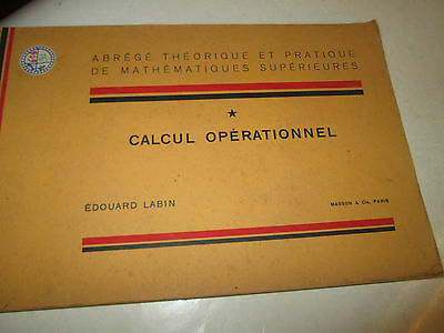 abregé mathematiques superieures . calcul operationnel . E.LABIN