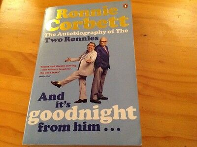 The Two Ronnie autobiography 'and it's goodnight from him'