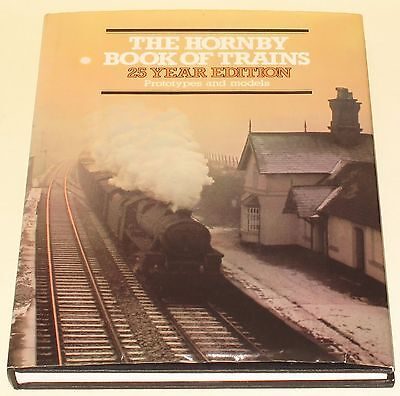 The Hornby Book Of Trains  25 Years Edition  Hard Back Book NEAR MINT