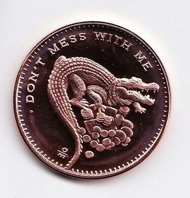 "1 AVDP oz ""Don't Mess with Me"" Copper Round .999 uncirculated coin."
