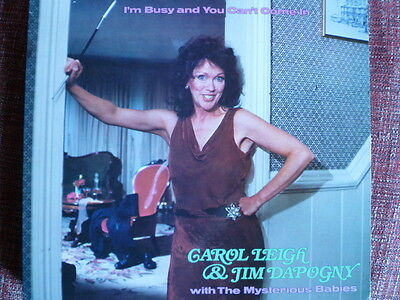 CAROL LEIGH & JIM DAPOGNY I'm Busy and You Can't Come In (1984) STOMPOFF SOS1087