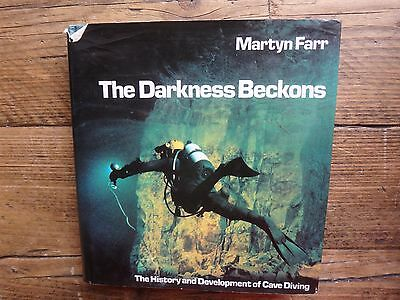 The Darkness Beckons   Martyn Farr  Hardback Book