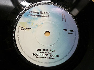 "Scorched Earth On The Run Promo Young Blood International 7"" Vinyl NWBHM"