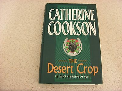 Catherine Cookson The Desert Crop  Hardback