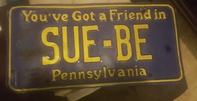 You've got a Friend in Pennsylvania vanity license plate Sue - Be yellow on blue
