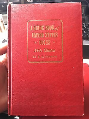 A Guide Book Of United States Coins 11th Edition,1958 By R S Yeoman