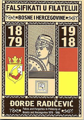 Fakes and Forgeries in Philately of Bosnia and Herzegovina 1879 - 1918
