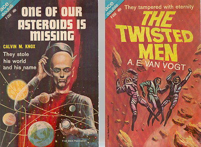 Ace Double - The Twisted Men by A. E. Van Vogt / One of Our Asteroids is Missing