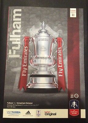 ● Fulham V Tottenham Spurs ● Official FA Cup - PROGRAMME - 19 February 2017 ●