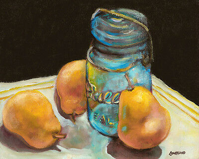 Pears and Blue Ball Jar Signed Giclee Art Print of oil painting 8x10 Loveland