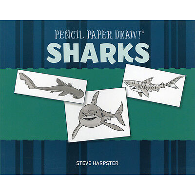 Sterling Publishing Pencil, Paper, Draw! Sharks STP-11579