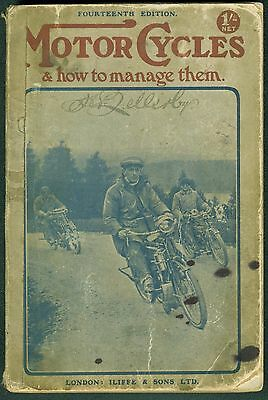 Vintage Motorcycle Book 'Motorcycles and how to Manage Them' 1911 Manual