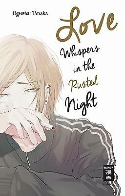 Love Whispers in the Rusted Night - Deutsch - EMA - NEUWARE -