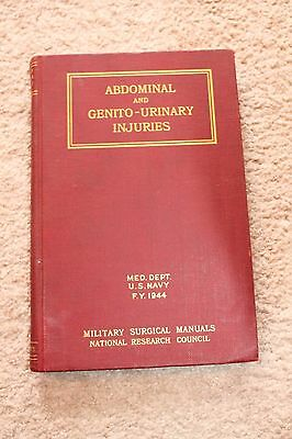 1942 Military Surgical Manuals Abdominal and Genito-Urinary Injuries