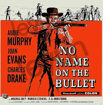 """No name on the bullet 1959  poster repro 18""""x18"""" Audie Murphy - Joan Evans"""
