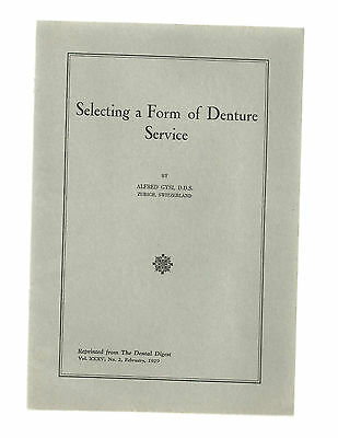 Selecting A Form Of Denture Service NM 1929 Dentistry Booklet N