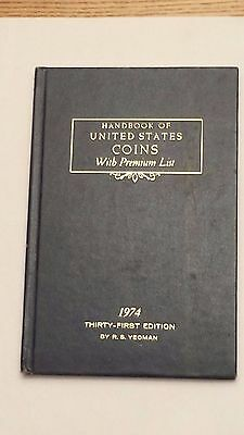 1974 Handbook of United States Coins (31st Edition by R.S. Yeoman)