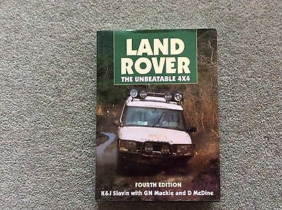 LAND ROVER, THE UNBEATABLE 4x4 BY K & J SLAVIN - DATED 1994 4th EDITION